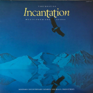 Incantation - The Best Of Incantation: Music From The Andes (LP) (VG-/G++)